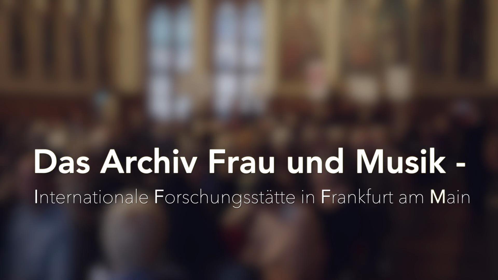 Archiv Frau und Musik - Internationale Forschungsstätte in Frankfurt am Main